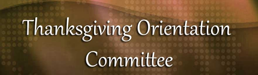 Thanksgiving Orientation Committee