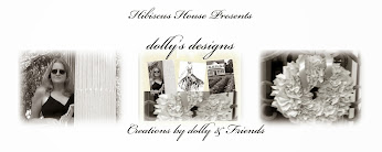 Hibiscus House Presents dolly's designs
