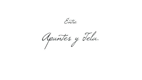 ENTRE APUNTES Y TELA