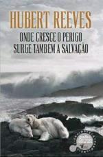 «ONDE CRESCE O PERIGO SURGE TAMBÉM A SALVAÇÃO» de Hubert Greeves