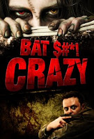 Bat shit crazy (2011)