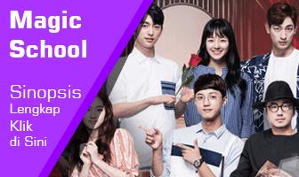 SINOPSIS Magic School