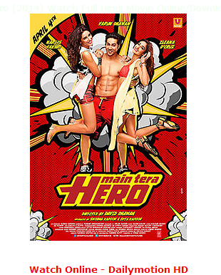 Watch Main Tera Hero (2014) Full Hindi Movie Free Download