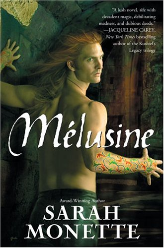 Melusine Sarah Monette