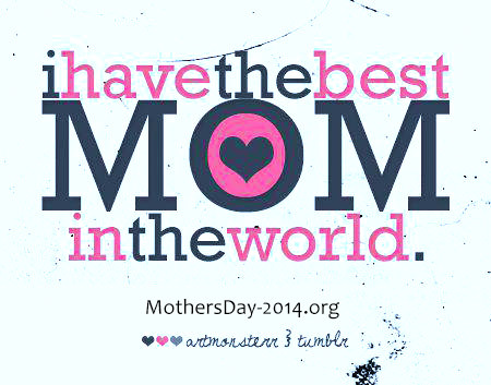 Funny Mothers Day Quotes, Sayings, Messages