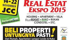 Pameran Rumah Murah Akhir Tahun Kembali Hadir Di JCC REI EXPO November 2015