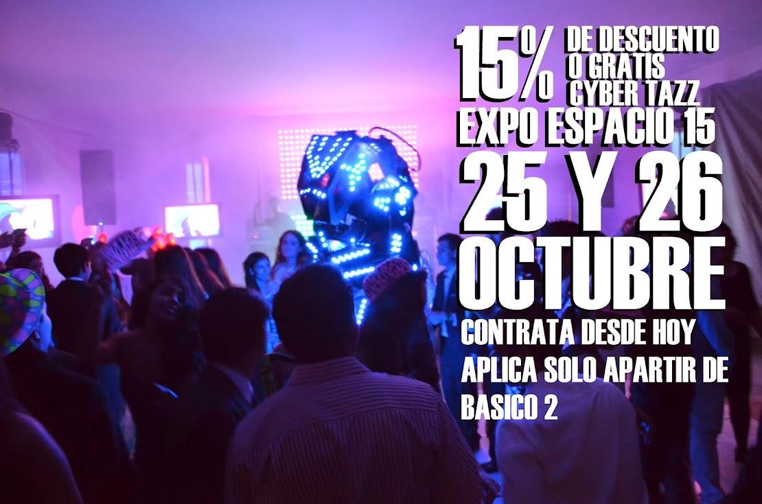 EXPO ESPACIO 15 NO DEJES PASAR ESTA PROMOCIÓN..!!
