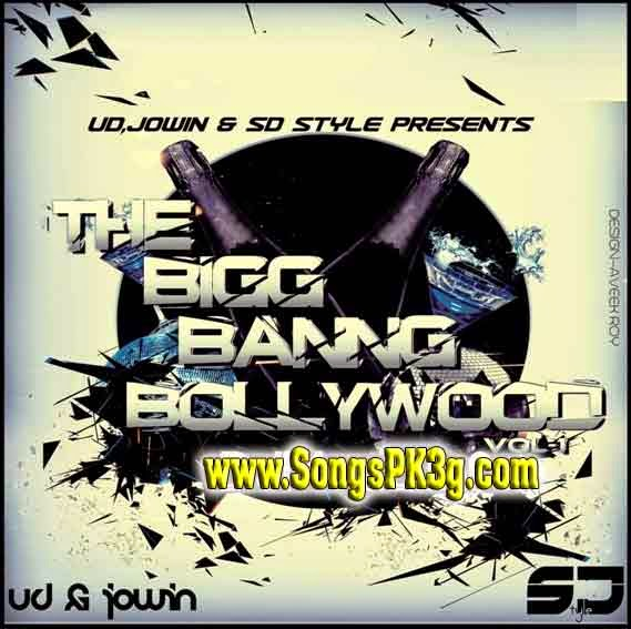 The Big Bang Bollywood Vol.1 - UD & Jowin (2014)