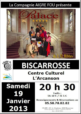 Théâtre à Biscarrosse : SAMEDI 19 JANVIER 2013 à 20h30  Cie l'Aigre Fou - Palace