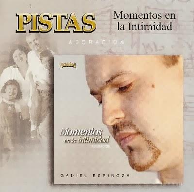 Gadiel Espinoza-Momentos En La Intimidad-Pistas-