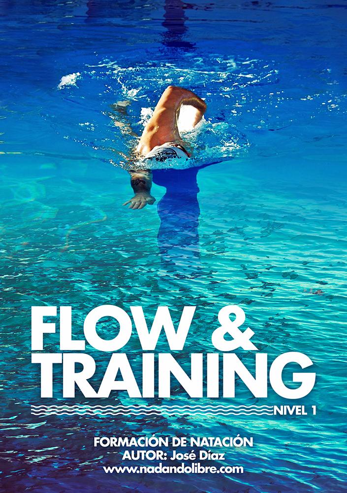 Nadando Libre Flow&Training Nivel 1