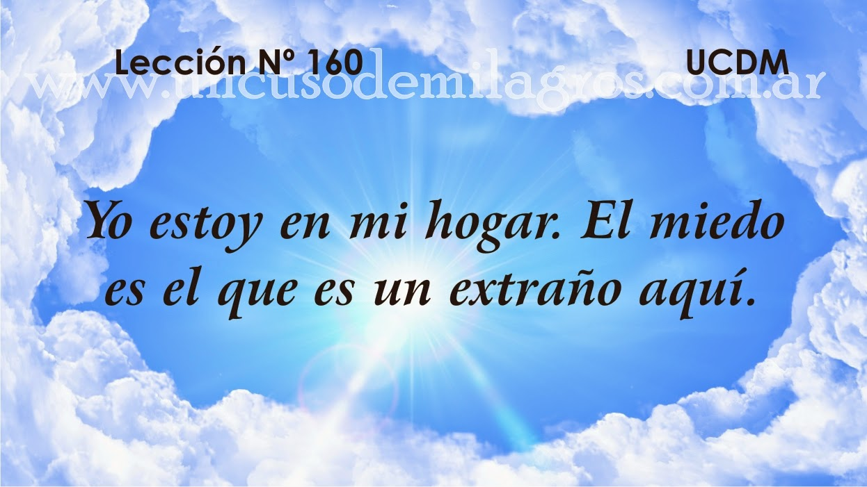 Leccion 160, Un Curso de Milagros