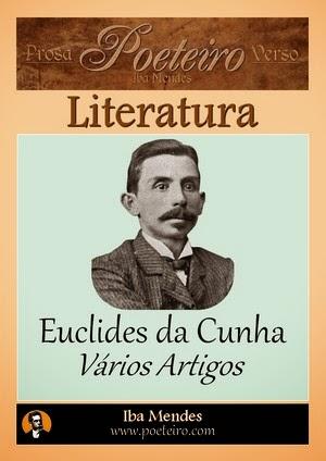 Euclides da Cunha - Varios Artigos - Iba Mendes