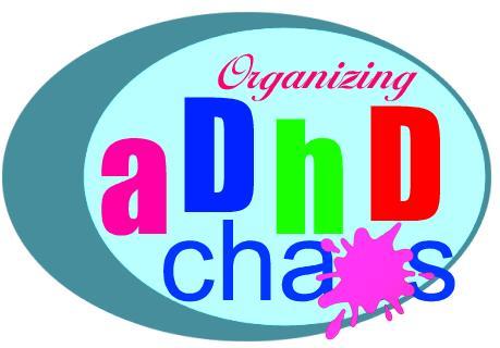 Organizing ADHD Chaos