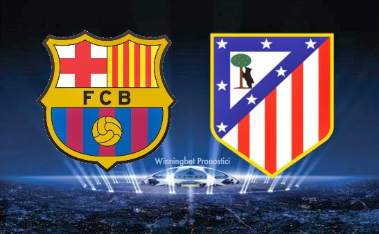 Pronostico-Barcellona-Atletico-madrid-champions-league