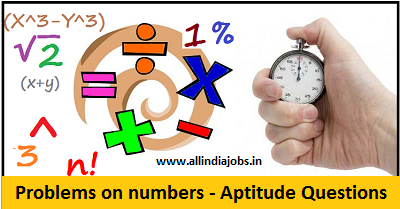 Problems on Numbers Aptitude Questions and Answers