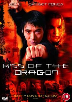 Nụ Hôn Của Rồng - Kiss of the Dragon (2001) Poster