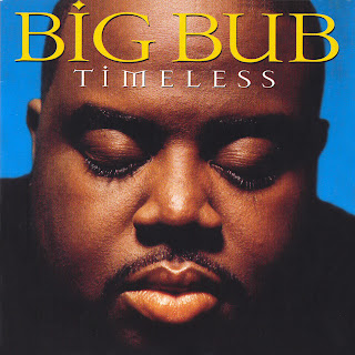 BIG BUB - TIMELESS - 1997