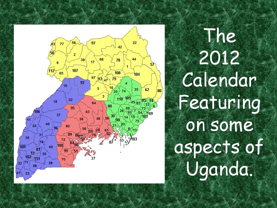 Calendar Uganda : William kituuka kiwanuka a calendar on various