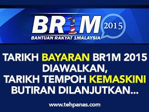Thumbnail image for Tarikh Bayaran BR1M 2015 Diawalkan