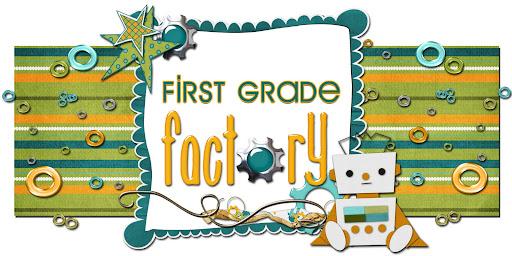 First Grade Factory