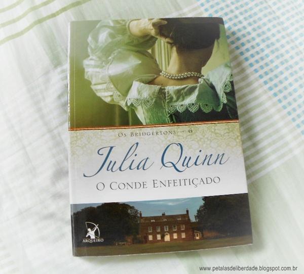 Resenha, livro, O conde enfeitiçado, Julia Quinn, Arqueiro, trechos, quotes, romance de época, capa, Bridgertons