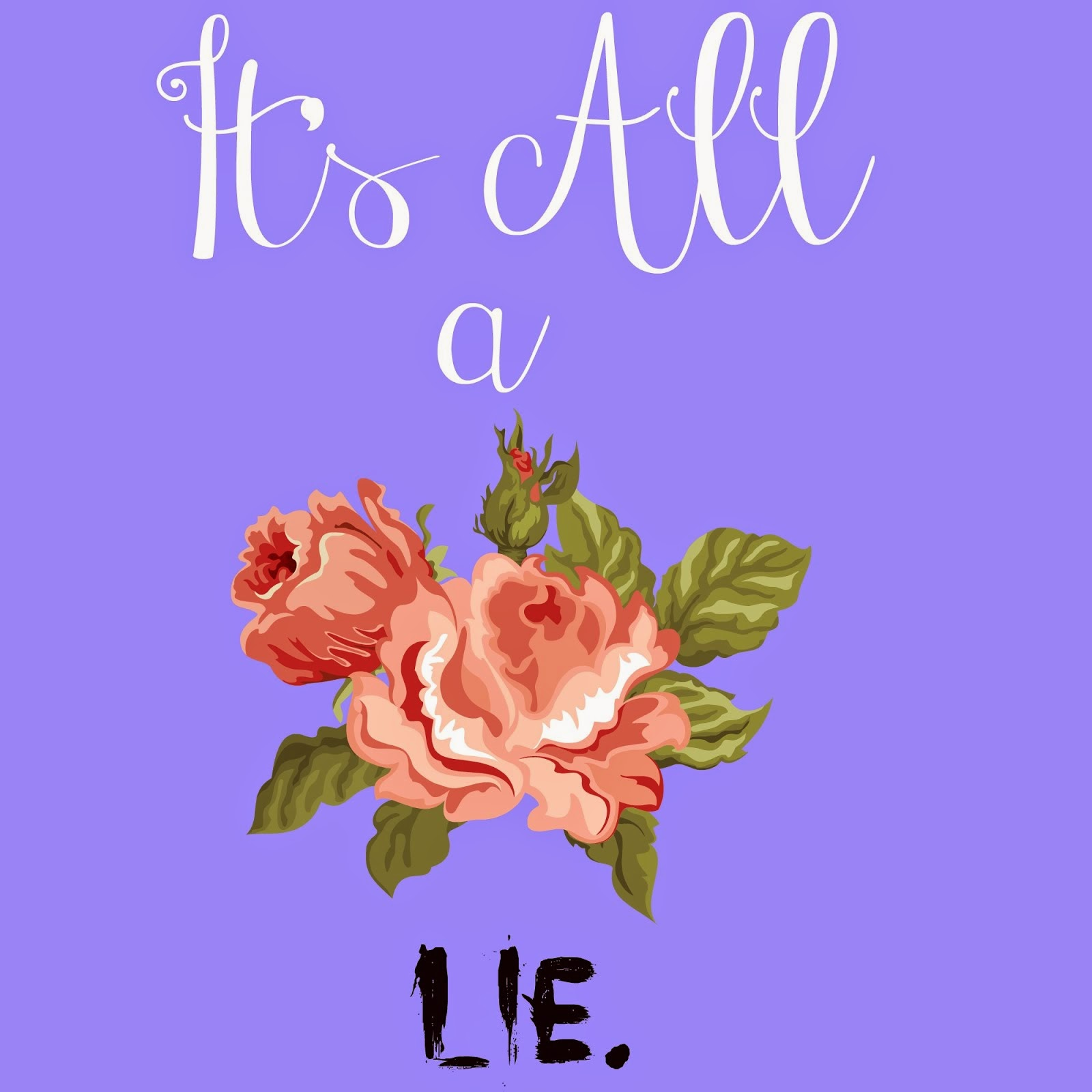 Popular Posts: It's All a Lie