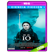 IO: Sola en la Tierra (2018) WEB-DL 720p Audio Dual Latino-Ingles