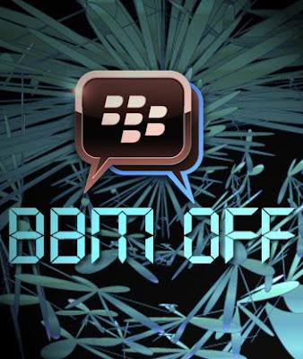 BBM, BBM Off, BBM Image, BBm Images, BBM Picture, BBM Off Pictures, Blackberry Messanger OFF, BBM Offline, bbm wallpapers
