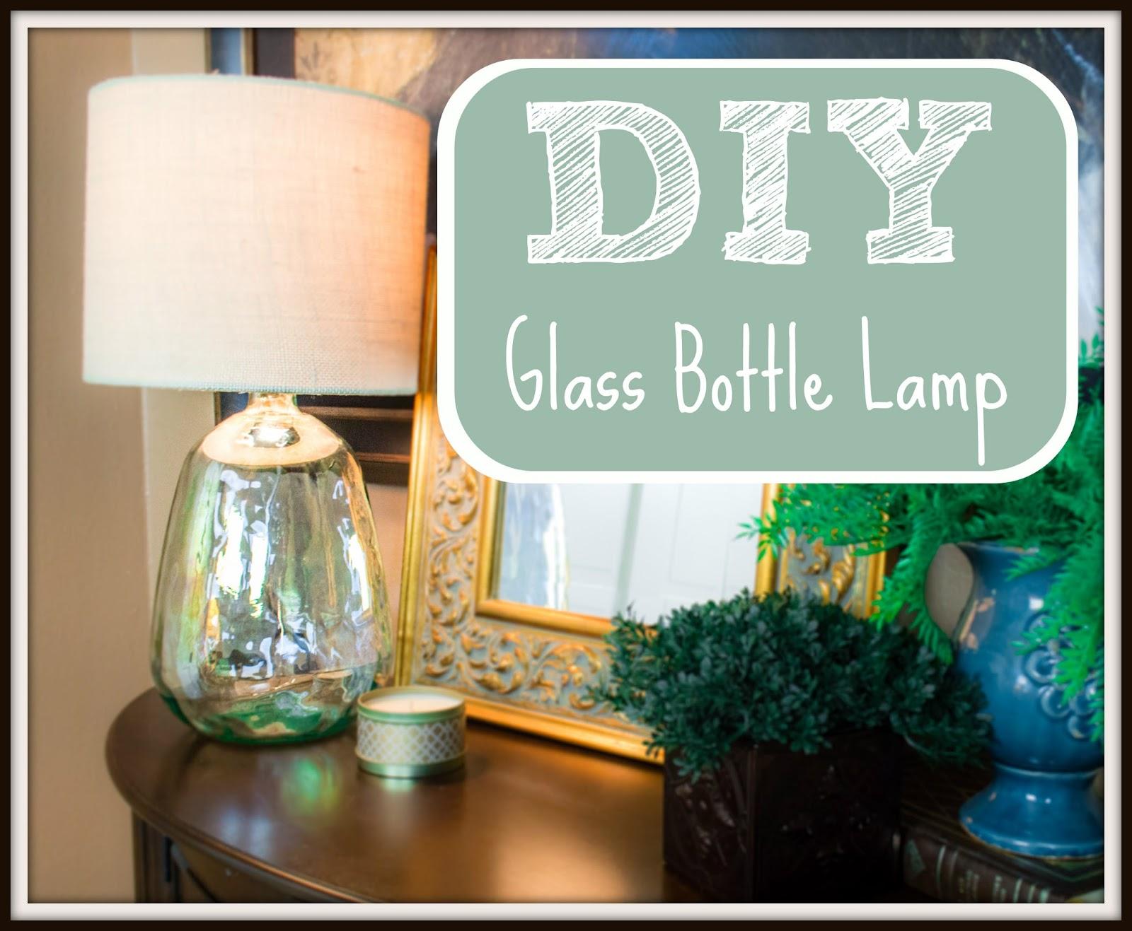 Entertaining Grace: DIY Glass Bottle Lamp