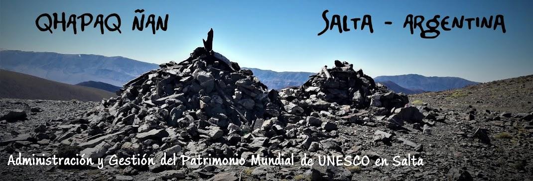 Qhapaq Ñan - Salta - Argentina
