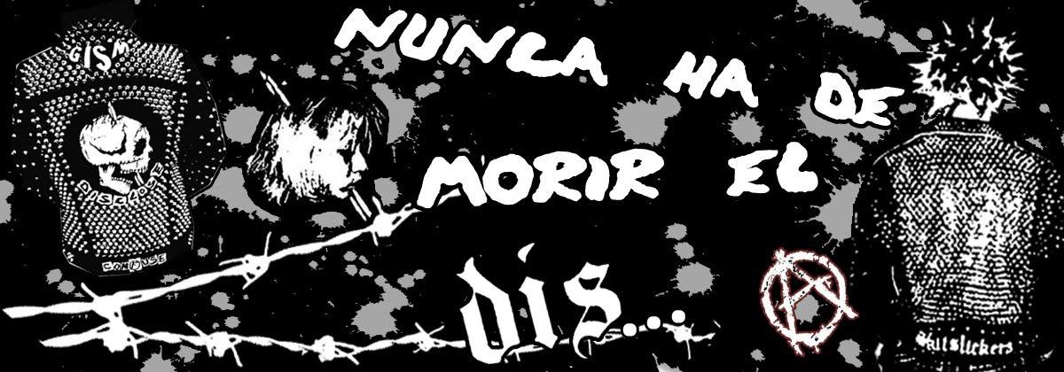 NUNCA HA DE MORIR EL DIS