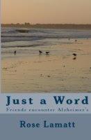 Just a Word: Friends Encounter Alzheimer's