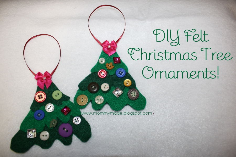 Mommy Made: DIY Felt Christmas Tree Ornaments!