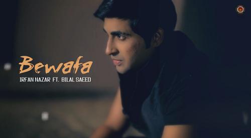 Bewafa Lyrics - Irfan Nazar ft Bilal Saeed