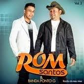 ROM SANTOS & BANDA PONTO G 2015 - CD RAZÃO DO MEU VIVER [ Oficial ]