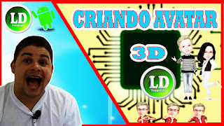 Como criar avatar 3D no android My idol