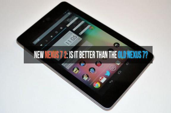 Nexus 7 2 VS Nexus 7