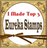 TOP 5 OVER AT EUREKA STAMPS