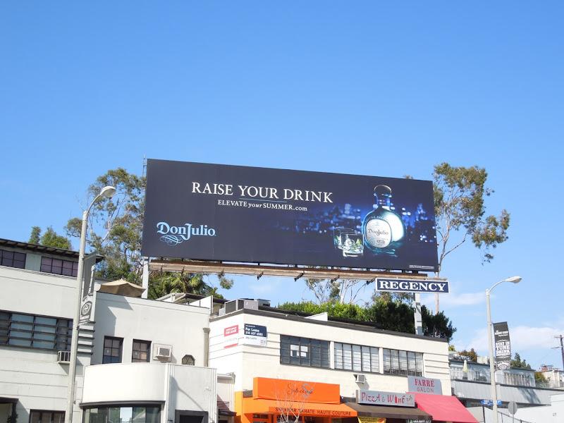 Don Julio Raise your drink billboard