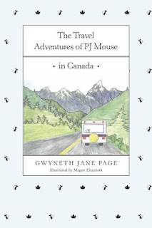 THE TRAVEL ADVENTURES OF PJ MOUSE : Canada cover