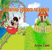 """Leia """" A menina voadora na escola"""" em livro digital!"""