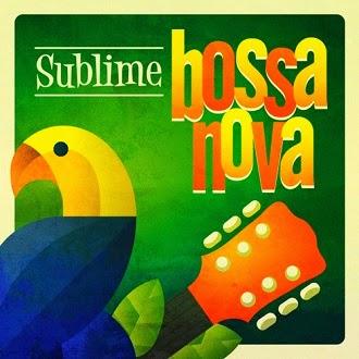 sublime bossa nova 2014 baixarcdsdemusicas Sublime Bossa Nova 2014