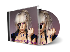 Lady Gaga - The Unreleased Collection