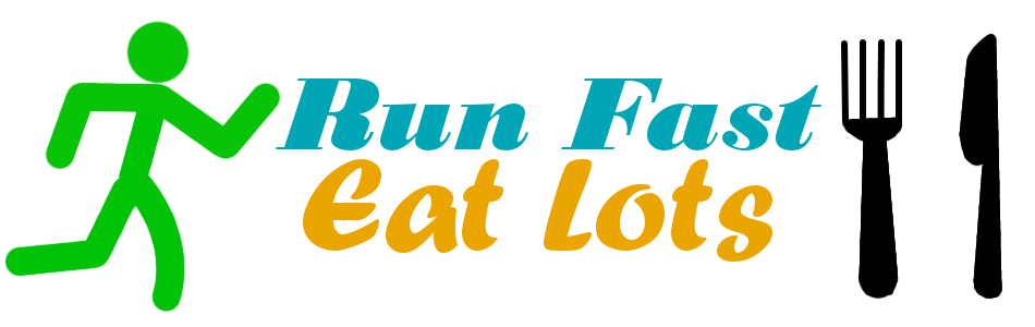 Run Fast Eat Lots