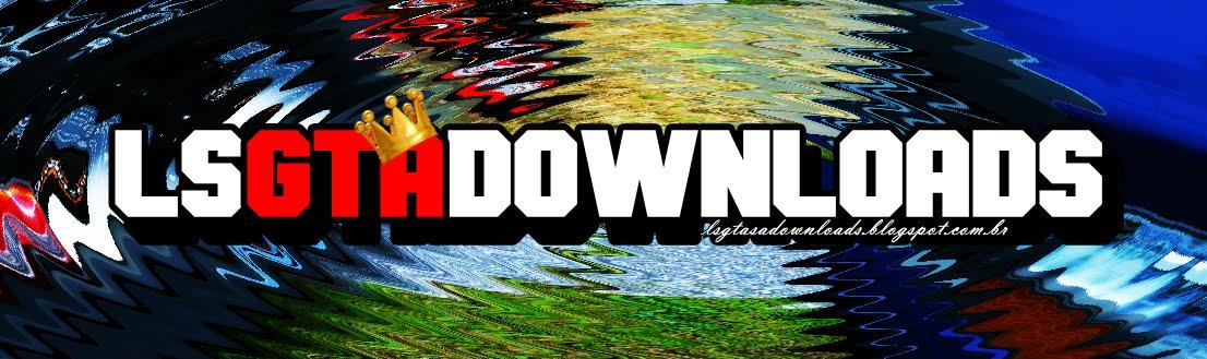►LsGtaDownloads'◄
