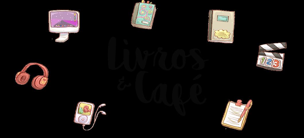 Livros & Café | Resenhas de livros, séries e filmes.