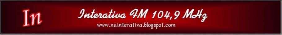 RADIO COMUNITÁRIA INTERATIVA FM A VOZ DA NOSSA GENTE