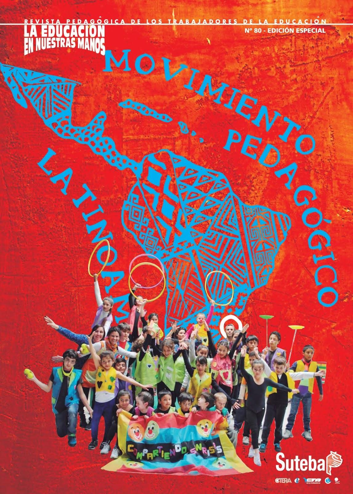"""Movimiento Pedagógico Latinoamericano y Revista """"La Educación en nuestras manos"""""""