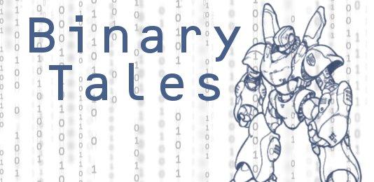 Binary Tales